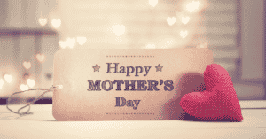 mother's day marketing campaigns