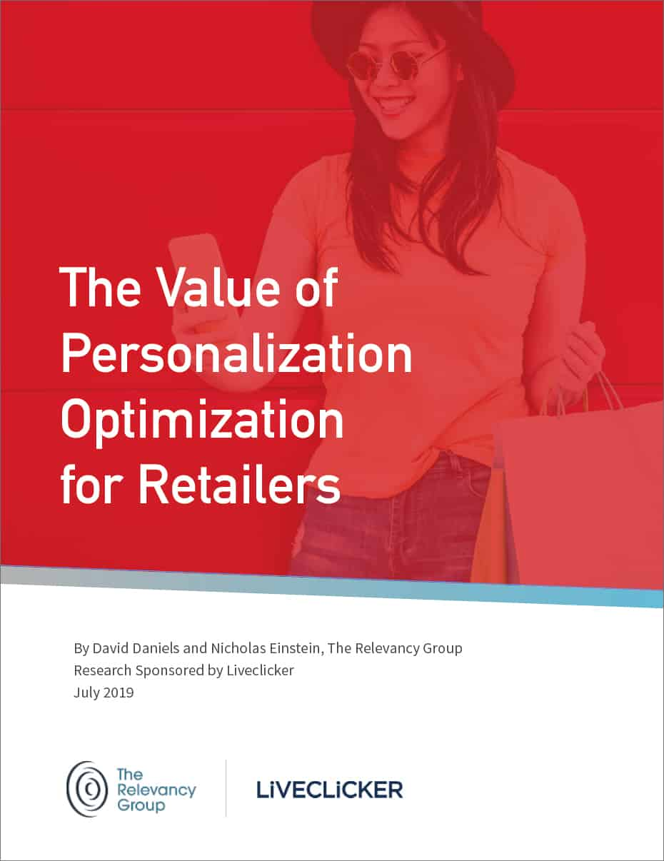 Advanced Personalization ROI is $20, Liveclicker/Relevancy Group Report Shows